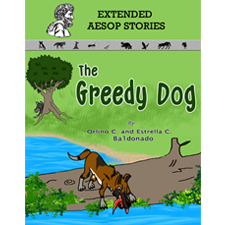 The Greedy Dog (Extended Aesop Story)